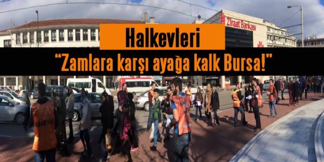 Bursa Halkevleri'nden zamlara karşı 'Ayağa kalk' çağrısı