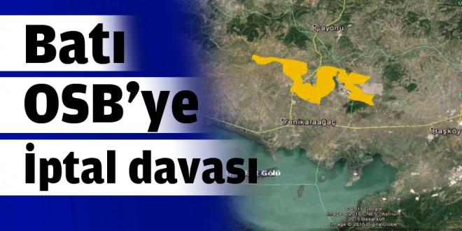 Bursa'yı kirletecek Batı OSB'ye iptal davası – Özel Haber