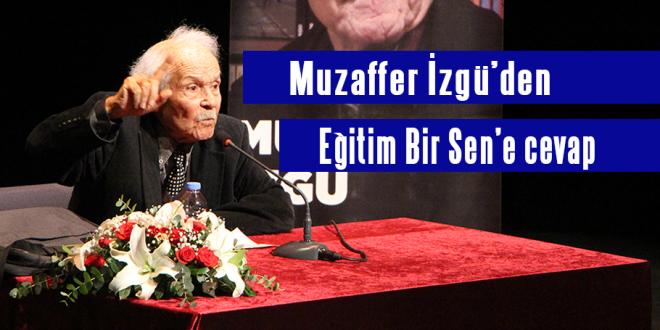 Eğitim Bir Sen'in müstehcen bulduğu kitabın yazarı Muzaffer İzgü'den cevap