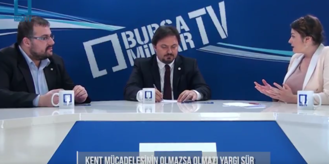 Bursa Baro Başkanı Gürkan Altun ile kent suçları ve hukuk mücadelesi – Bursa Mimar TV